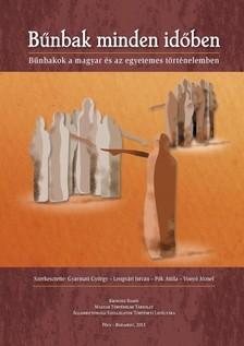 Gyarmati György, Lengvári István, Pók Attila, Vonyó József (szerk.) - Bűnbak minden időben  [eKönyv: epub, mobi]