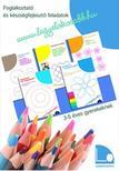 Tomor Anita - Legyél okosabb füzetek I. - Foglalkoztató és készségfejlesztő feladatok 3-5 éves gyerekeknek<!--span style='font-size:10px;'>(G)</span-->