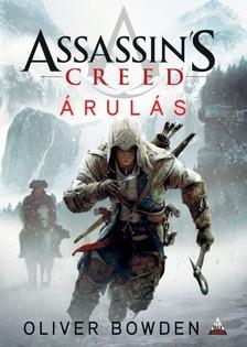 Oliver Bowden - Assassins Creed: Árulás [eKönyv: epub, mobi]