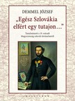 Demmel József - Egész Szlovákia elfért egy tutajon...  [eKönyv: epub,  mobi]