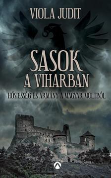 Viola Judit - Sasok a viharban