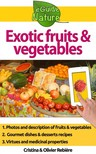 Olivier Rebiere Cristina Rebiere, - Exotic fruits and vegetables [eKönyv: epub,  mobi]
