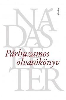 Nádas Péter - Párhuzamos olvasókönyv [eKönyv: epub, mobi]