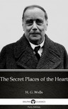 Delphi Classics H. G. Wells, - The Secret Places of the Heart by H. G. Wells (Illustrated) [eKönyv: epub, mobi]