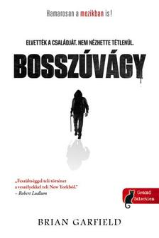 Brian Garfield - Bosszúvágy (Paul Benjamin-sorozat 1.)