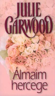 Julie Garwood - Álmaim hercege