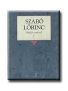 Szabó Lőrinc - SZABÓ LŐRINC ÖSSZES VERSEI I.-II.