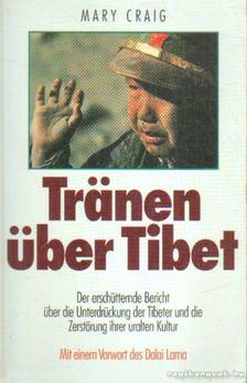 Craig, Mary - Tranen über Tibet [antikvár]