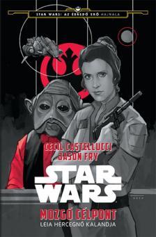 - - Star Wars - Leia hercegnő utazása - Mozgó célpont #