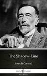 Delphi Classics Joseph Conrad, - The Shadow-Line by Joseph Conrad (Illustrated) [eKönyv: epub, mobi]