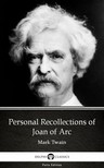 Delphi Classics Mark Twain, - Personal Recollections of Joan of Arc by Mark Twain (Illustrated) [eKönyv: epub,  mobi]