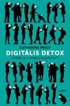 Price, Catherine - Digitális detox - Győzd le a mobilfüggőséget [eKönyv: epub, mobi]<!--span style='font-size:10px;'>(G)</span-->