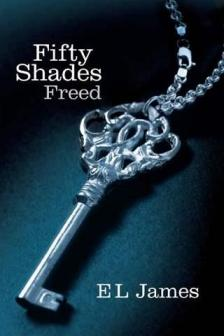 E. L. James - FIFTY SHADES FREED