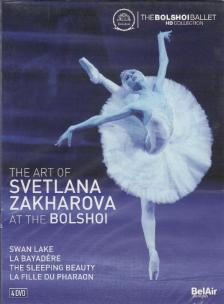 TCHAIKOVSKY,MINGUS,PUGNI - THEA ART OF SVETLANA ZAKHAROVA AT THE BOLSHOI,4 DVD