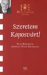 Fülöp Zsuzsanna - SZERETEM KAPOSVÁRT! - MAGYARNAK LENNI - SZITA KÁROLLYAL BESZÉLGET...