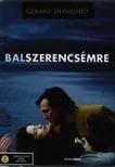 - BALSZERENCSÉMRE  DVD