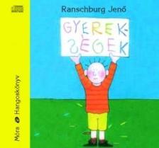 - Gyerekségek - hangoskönyv