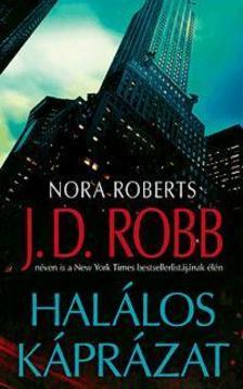 Nora Roberts - Halálos káprázat