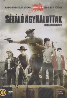DOW - SÉTÁLÓ AGYHALOTTAK