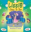 Smith Rosemary - Lizzie Goes to Tea [eKönyv: epub,  mobi]