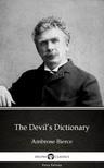 Delphi Classics Ambrose Bierce, - The Devil's Dictionary by Ambrose Bierce (Illustrated) [eKönyv: epub, mobi]