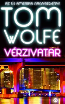 Tom Wolfe - Vérzivatar