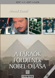 Zewail, Ahmed - A fáraók földjének Nobel-díjasa [eKönyv: pdf, epub, mobi]