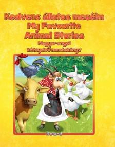 Kedvenc állatos meséim - My favorite animal storyes [eKönyv: pdf]