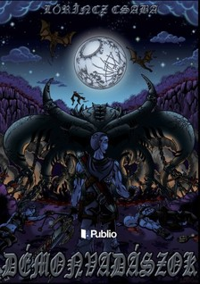 Lőrincz Csaba - Démonvadászok (Második kiadás) [eKönyv: pdf, epub, mobi]