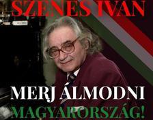 MERJ ÁLMODNI MAGYARORSZÁG - cd -