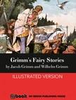 Wilhelm Grimm Jacob Grimm, - Grimm's Fairy Stories [eKönyv: epub,  mobi]