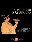 Arthur Schnitzler - A pásztorfurulya [eKönyv: epub, mobi]<!--span style='font-size:10px;'>(G)</span-->