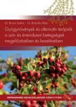 Dr.Boros Szilvia-Babulka Péter - Gyógynövények és alternatív terápiák a szív-és érrendszeri betegségek megelőzésében és kezelésében