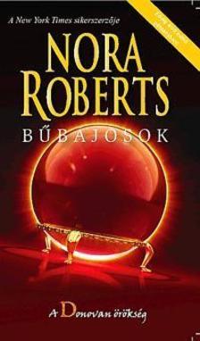 Nora Roberts - Bűbájosok -  A Donovan örökség