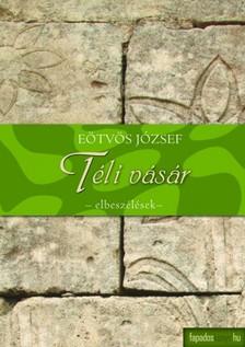 Eötvös József - Téli vásár [eKönyv: epub, mobi]