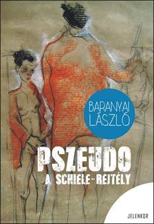 Baranyai László - Pszeudo