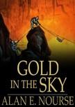 Nourse Alan E. - Gold in the Sky [eKönyv: epub,  mobi]