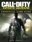Abbott Josh - Call of Duty Infinite Warfare Unofficial Game Guide [eKönyv: epub,  mobi]
