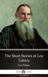 Delphi Classics Leo Tolstoy, - The Short Stories of Leo Tolstoy by Leo Tolstoy (Illustrated) [eKönyv: epub,  mobi]