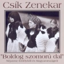 Csík zenekar - BOLDOG SZOMORÚ DAL