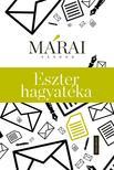 MÁRAI SÁNDOR - Eszter hagyatéka<!--span style='font-size:10px;'>(G)</span-->