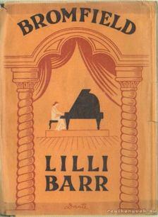 Bromfield, Louis - Lilli Barr [antikvár]