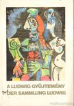 - A Ludwig gyűjtemény [antikvár]