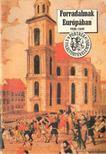 Erdődy Gábor - Forradalmak Európában 1848-1849 [antikvár]