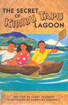 JACKSON, TANDI - The Secret of Kiribu Tapu Lagoon [antikvár]