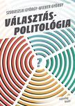 Szoboszlai György-Wiener György - Választáspolitológia<!--span style='font-size:10px;'>(G)</span-->