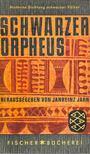 JAHN, JANHEINZ (hgb) - Schwarzer Orpheus [antikvár]