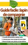 Olivier Rebiere Cristina Rebiere, - Guide facile : lapin de compagnie [eKönyv: epub,  mobi]