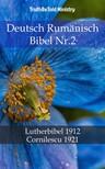 TruthBeTold Ministry, Joern Andre Halseth, Martin Luther - Deutsch Rumänisch Bibel Nr.2 [eKönyv: epub,  mobi]