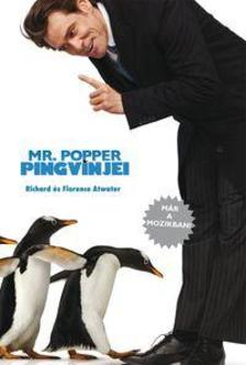 ATWATER, RICHARD ÉS FLORENCE - Mr.Popper pingvinjei - KEMÉNY BORÍTÓS